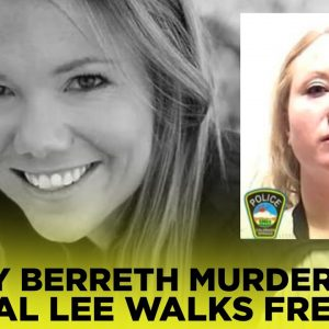 Mistress Who Helped Cover Up The Brutal Murder Of Mom Kelsey Berreth Walks Free