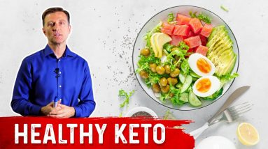 Another Reason Why You Should do Healthy Keto