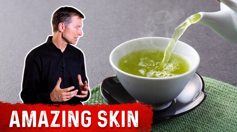 Drink Green Tea for Your Skin